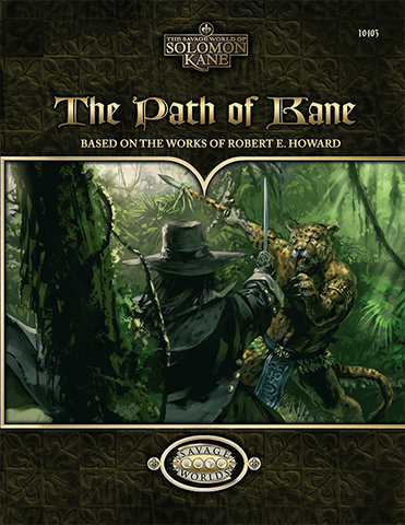 The Path of Kane (Savage Worlds)