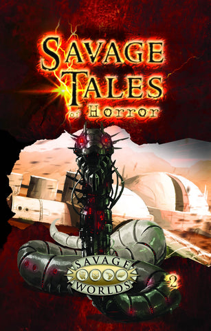 Savage Tales of Horror: Volume 2 Limited Edition (Hardcover)