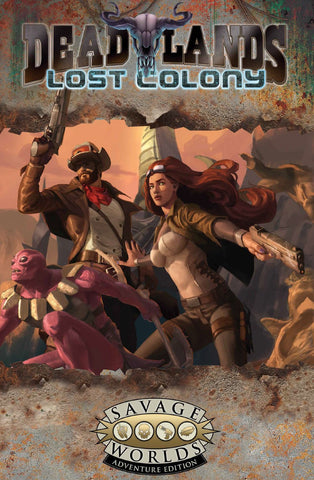 Deadlands: Lost Colony SWADE