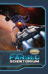 The Last Parsec: Scientorium Limited Edition (Savage Worlds)