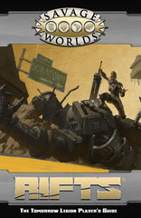 Rifts®: The Tomorrow Legion Player's Guide (Savage Worlds, Softcover)