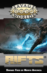 Rifts®: Savage Foes of North America (Savage Worlds, Softcover)