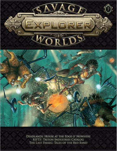 Savage Worlds Explorer Volume 1, Issue #07