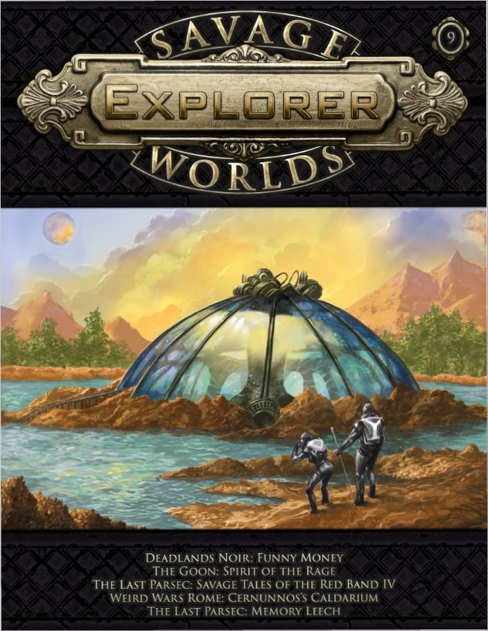 Savage Worlds Explorer Volume 1, Issue #09 | Studio 2 Publishing