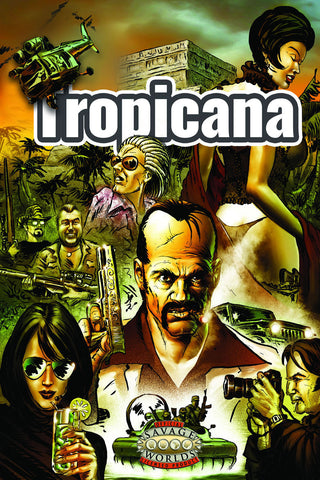 Tropicana (Savage Worlds)
