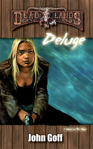 Deadlands: Deluge: A Novel of the Flood