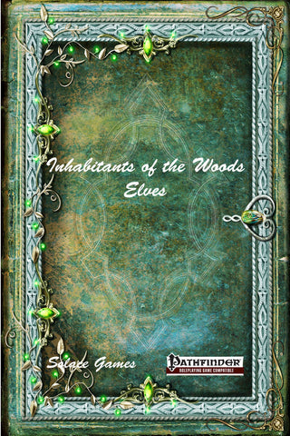 Inhabitants of the Woods: Elves (Pathfinder)