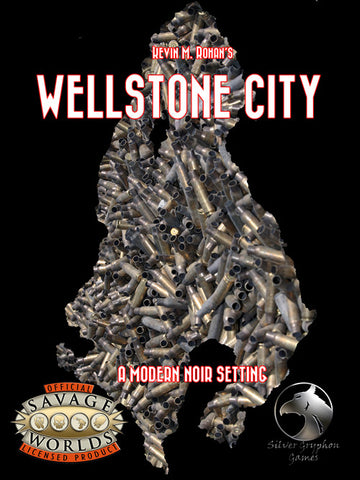 Wellstone City (Savage Worlds) PDF