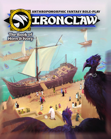 Ironclaw: The Book of Horn & Ivory