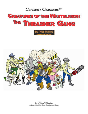 Creatures of the Wastelands: The Thrasher Gang PDF