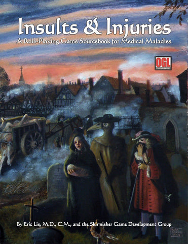 Insults & Injuries: A Role-Playing Game Sourcebook