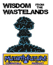 Wisdom from the Wastelands Issue #9: High-Tech Weapons 2 PDF