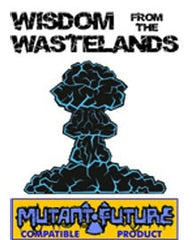 Wisdom from the Wastelands Issue #6: Factions PDF