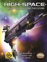 High-Space: Core Setting Book - Savage Worlds (Hardcover)