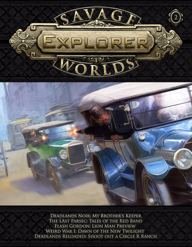 Savage Worlds Explorer Volume 1, Issue #02