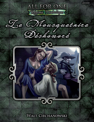 All for One: Adventure Compendium One – Le Mousquetaire Dishonore