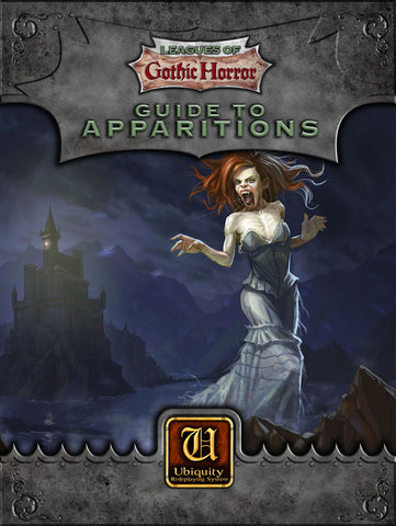 Leagues of Gothic Horror : Guide to Apparitions (Ubiquity)