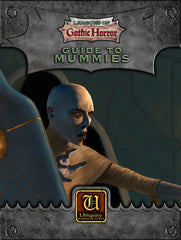 Leagues of Gothic Horror: Guide to Mummies (Ubiquity)