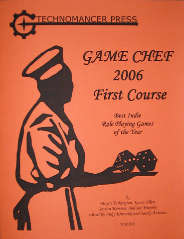 GameChef 2006: First Course