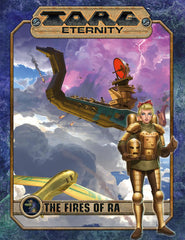 TORG Eternity: Nile Empire - the Fires of Ra