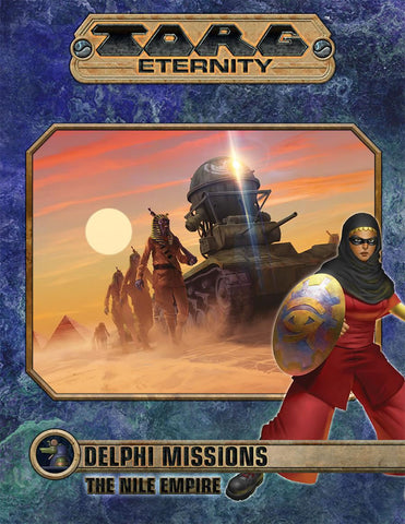 TORG Eternity: Delphi Missions - Nile Empire