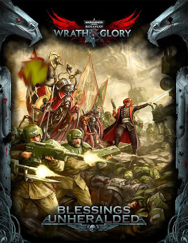 Wrath & Glory - Blessings Unheralded
