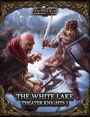 The Dark Eye – Theater Knights Part 1: The White Lake