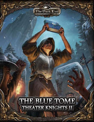 The Dark Eye - The Blue Tome (Theater Knights II)