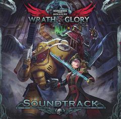 Wrath & Glory Soundtrack