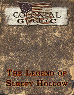 Colonial Gothic: The Legend of Sleepy Hollow PDF