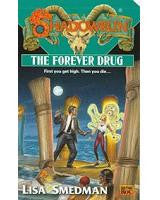 The Forever Drug (Novel)