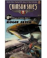 Crimson Skies: Rogue Flyer (Novel)