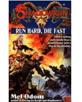 Shadowrun: Run Hard, Die Fast (Novel)