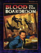 Shadowrun: Blood in the Boardroom