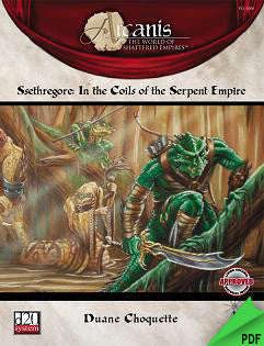 Ssethregore: In the Coils of the Serpent Empire (d20) PDF