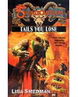Shadowrun: Tails You Lose (Novel)
