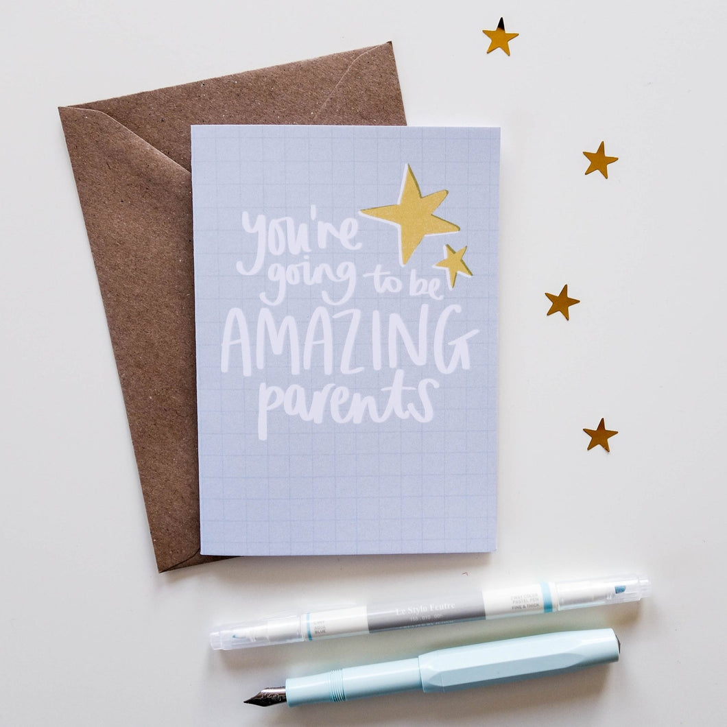 You're Going To Be Amazing Parents Card - Victoria Rose Ball