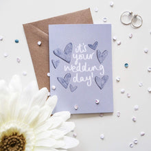 Load image into Gallery viewer, It's Your Wedding Day Card - Victoria Rose Ball