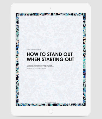 How to stand out when starting out
