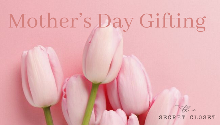 Mother's Day Gifting