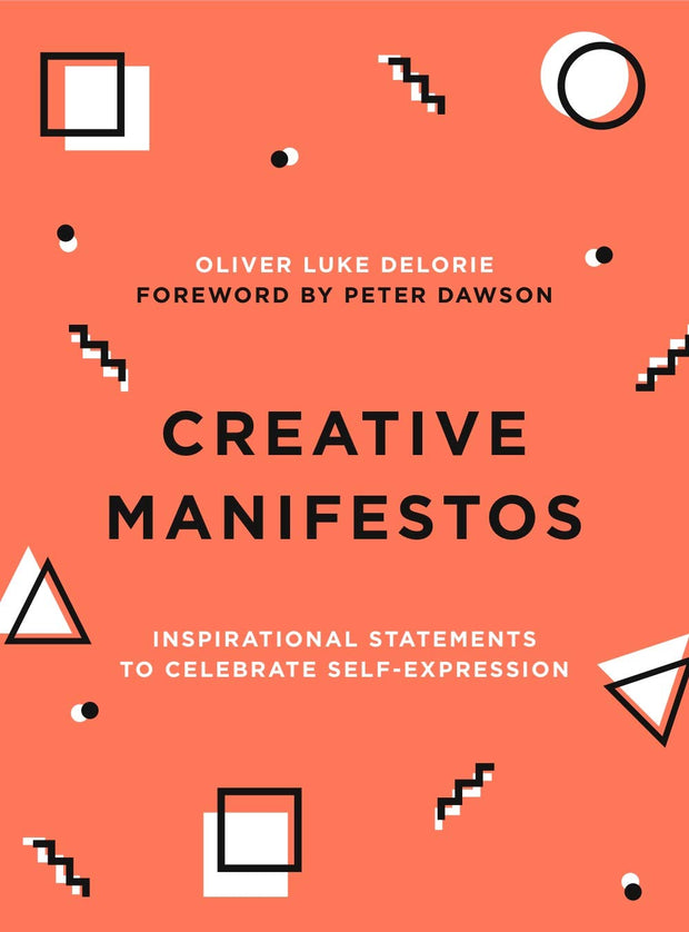Creative Manifestos: Inspirational Statements to Celebrate Self-Expression