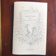 Trans Plants: helpful plants for transmasculine folks  Zine