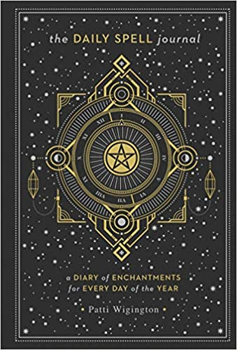 Daily Spell Journal: A Diary of Enchantments for Every Day of the Year