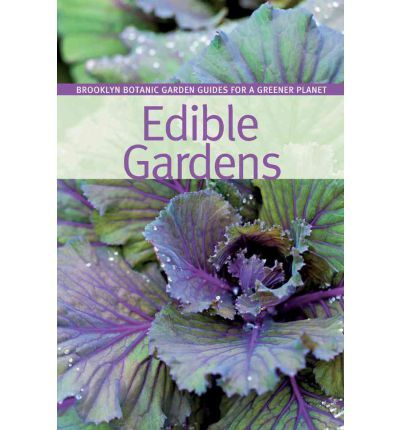 Edible Gardens: Guide for a Greener Planet