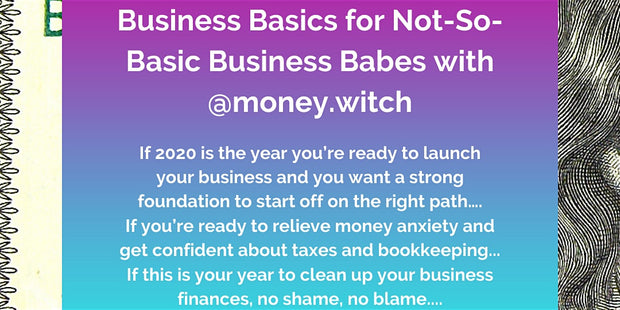 06-17-2020 - Business Basics for Not-So-Basic Business Babes