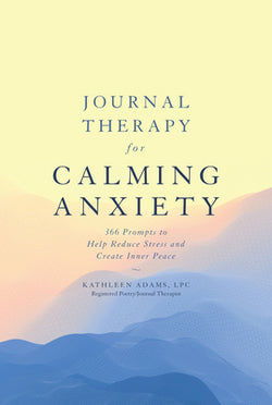 Journal Therapy for Calming Anxiety