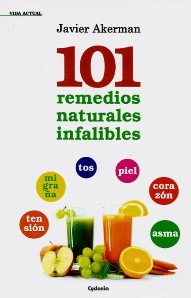 101 REMEDIOS NATURALES INFALIBLES