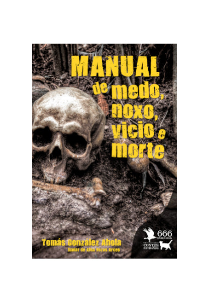 MANUAL DE MEDO, NOXO, VICIO E MORTE
