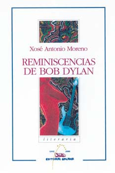 REMINISCENCIAS DE BOB DYLAN