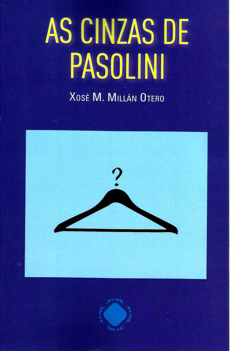 AS CINZAS DE PASOLINI